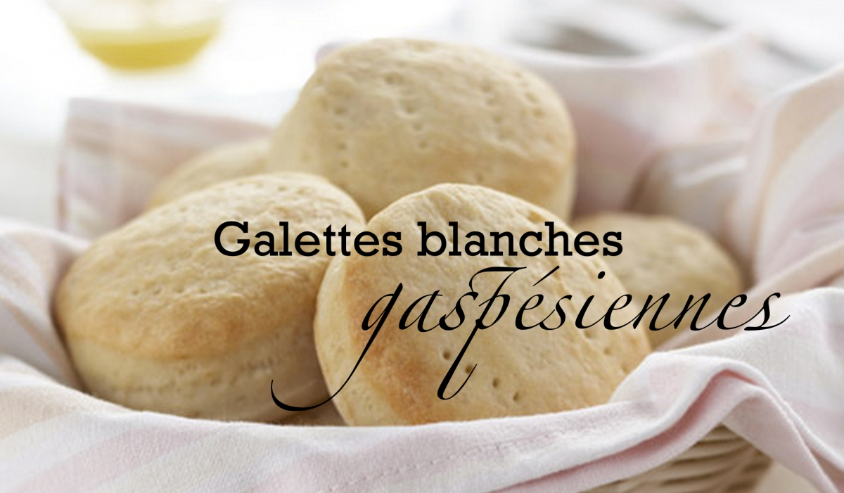 Galettes blanches gaspésiennes